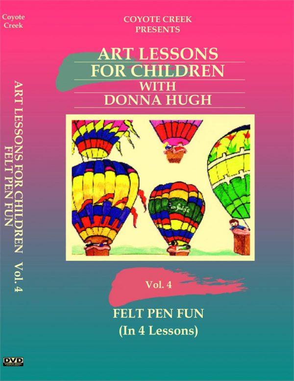 AL V4 Cover DVD Art Lessons for Children - Vol. 4 Felt Pen Fun