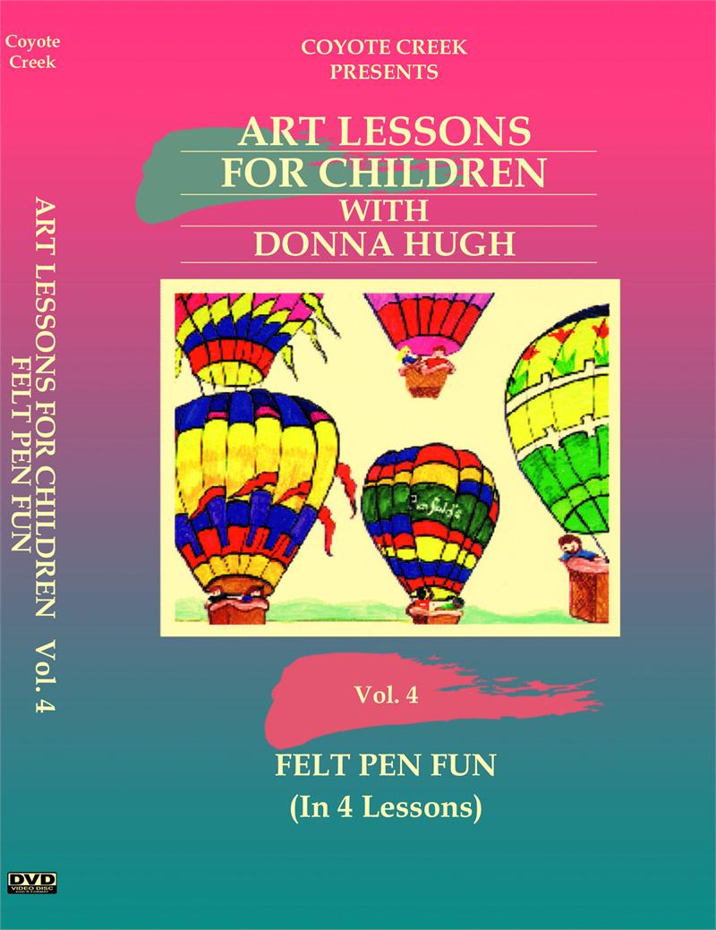 Art Lessons for Children – Vol. 4 Felt Pen Fun