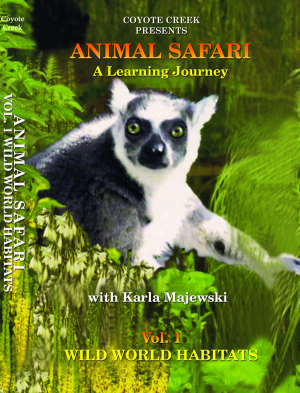 Animal Safari – Vol. 1<br/>Wild World Habitats