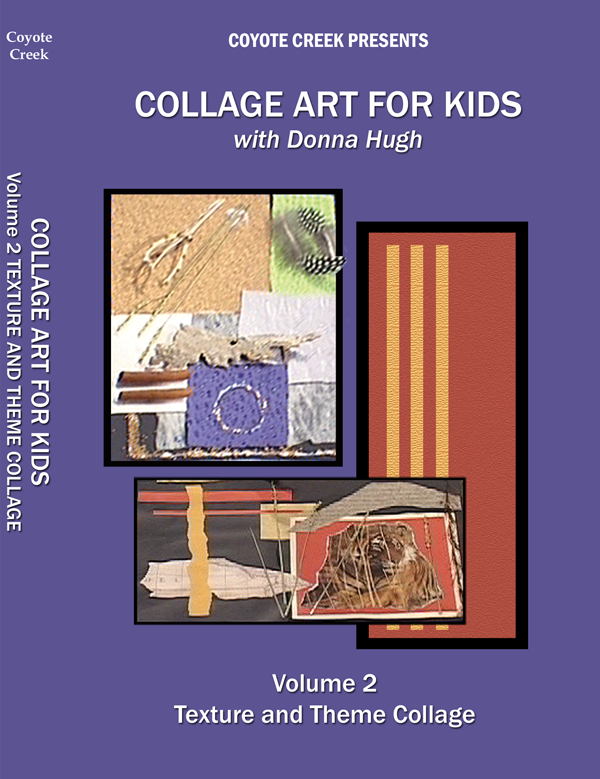 collage art vol 2 Collage Art for Kids Four Volume Series