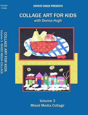 Collage Art for Kids – Vol. 3 Mixed Media Collage