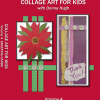 collage art vol 4 Collage Art for Kids - Vol. 4 Greeting Cards
