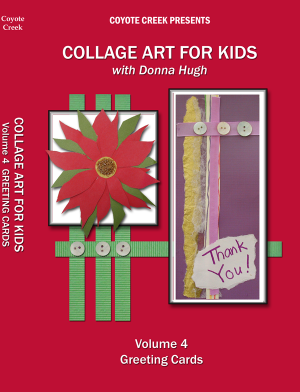 Collage Art for Kids – Vol. 4<br/>Greeting Cards