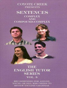 The English Tutor: Vol 3, Sentences — Complex and Compound-Complex