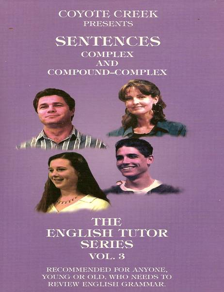 The English Tutor – Vol  3 Sentences — Complex and Compound-Complex