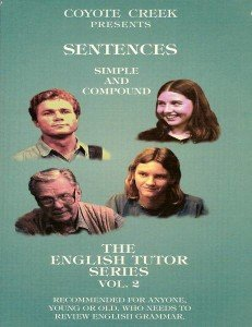 The English Tutor: Vol 2, Sentences — Simple and Compound