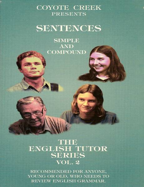 The English Tutor – Vol  2<br/>Sentences — Simple and Compound